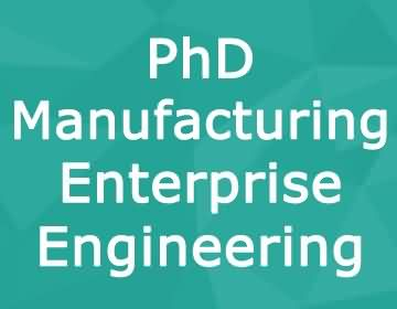 Brunel University – PhD Manufacturing & Enterprise Engineering